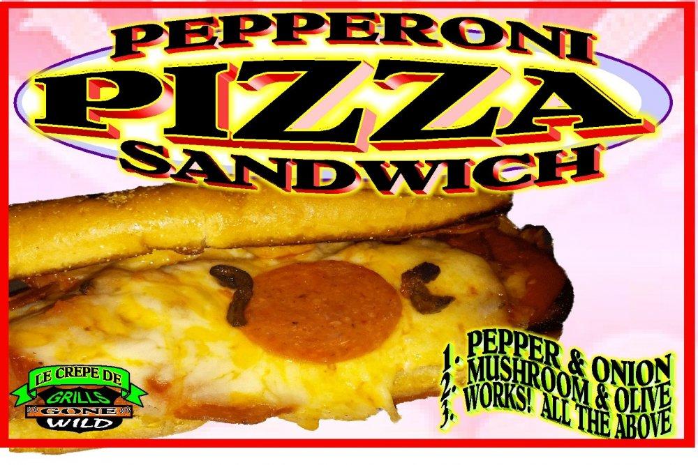 PEPPERONI PIZZA SANDWICH SIGN A~01.jpg